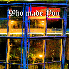 Lobo Loco - Album - Who made You - Playliste